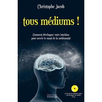 Tous médiums, livre de Christophe Jacob