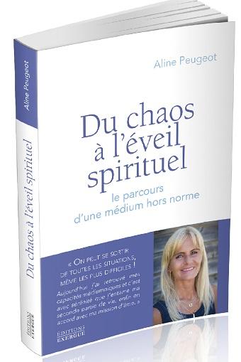Du chaos à l'éveil spirituel, livre d'Aline Peugeot